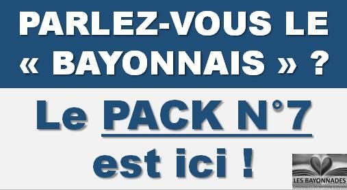 Le Pack 7 des Bayonnades !