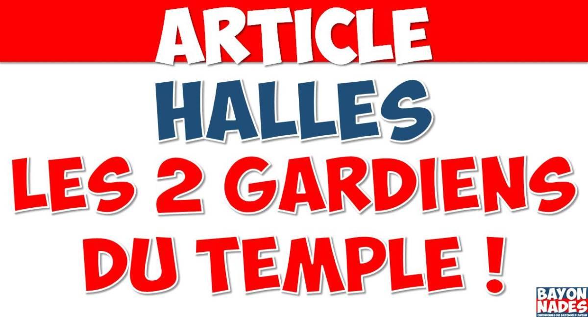 Anciennes Halles Les 2 gardiens du « Temple »