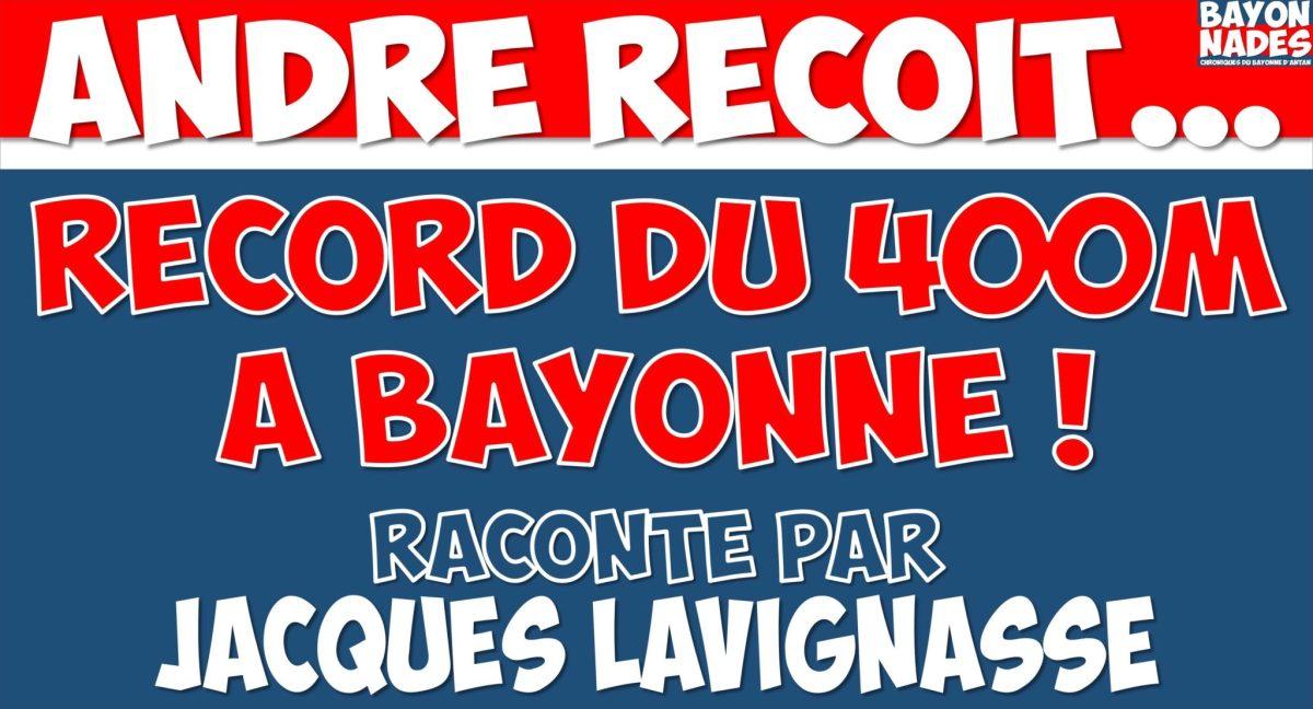 Record mondial du 400m battu à Bayonne ?