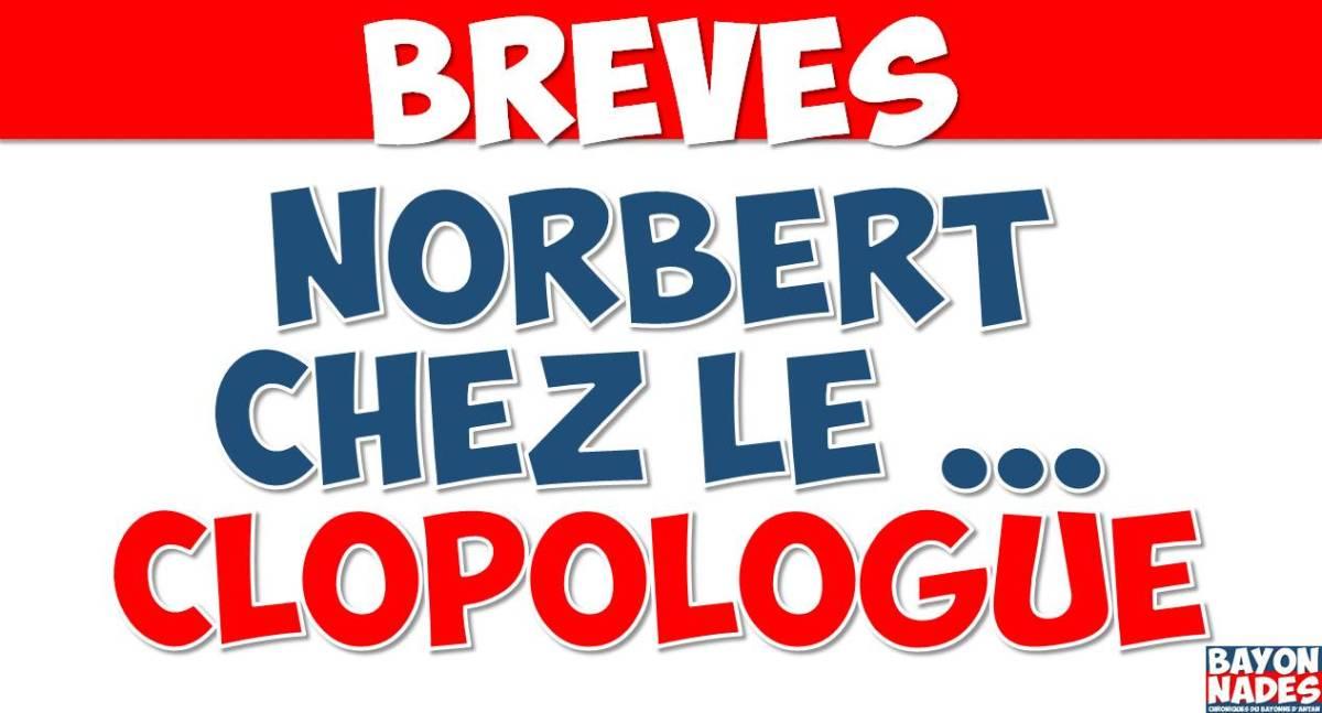 "Norbert chez le ""Clopologue""…"