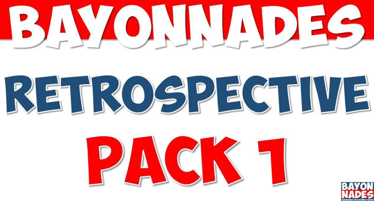 Bayonnades Rétrospective Pack 1