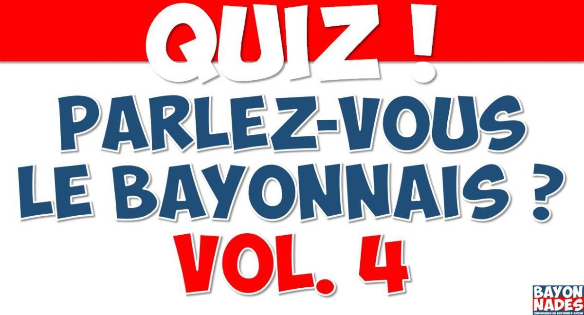Quiz Parlez-vous le Bayonnais d'antan ? Vol.4