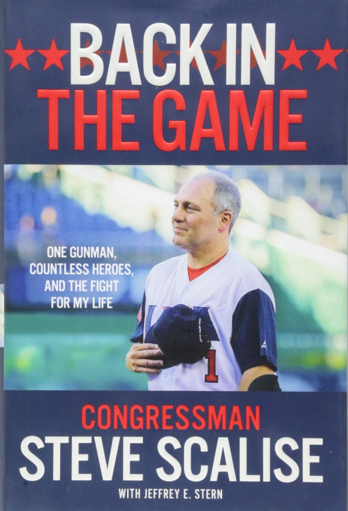 "Book Review | ""Back in the Game"" by U S  Rep  Steve Scalise"