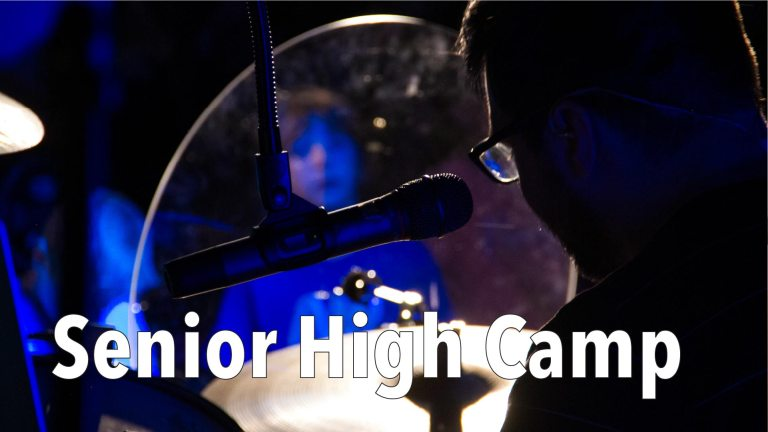 Sr. High Camp