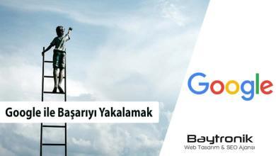 Photo of Google ile Başarıyı Yakalamak Uzak Değil.