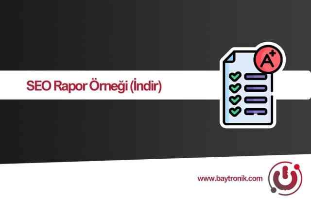 Müşterilerinize Gönderebileceğiniz SEO Rapor Şablonu