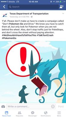 Texas Department of Transportation: Do Not Pokemon Go And Drive