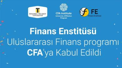 Istanbul Ticaret University Finance Institute accepted to CFA 7
