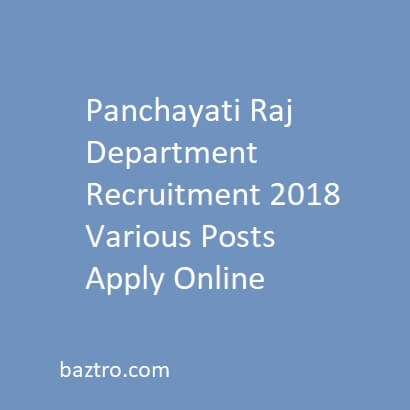 Panchayati Raj Department Recruitment 2018 Various Posts Apply Online