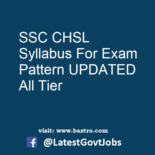 SSC CHSL Syllabus For Exam Pattern UPDATED All Tier
