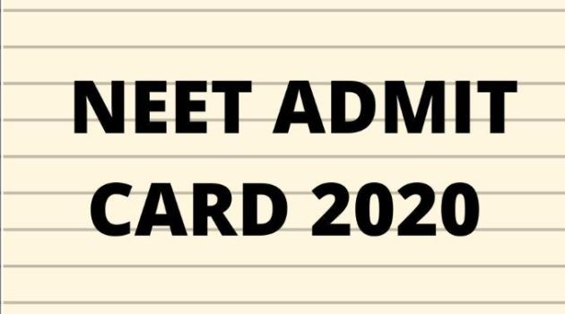 NEET 2020 Admit Card