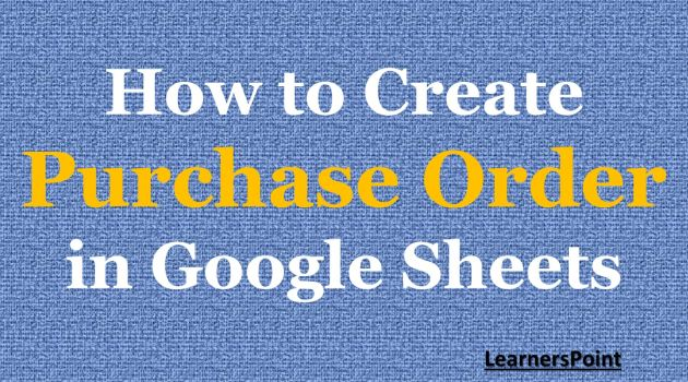 How to Create Purchase Order in Google Sheets