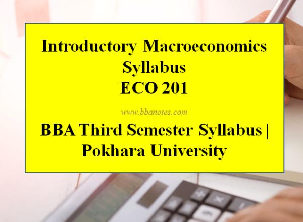 Introductory Macroeconomics Syllabus – BBA Third Semester Syllabus | Pokhara University