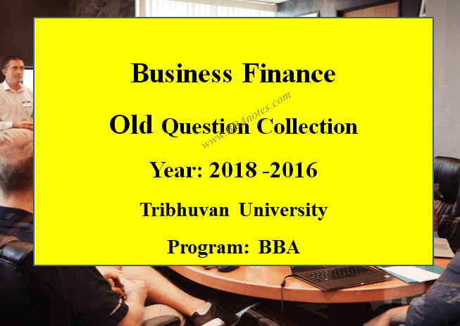 Business Finance Old Question Collection