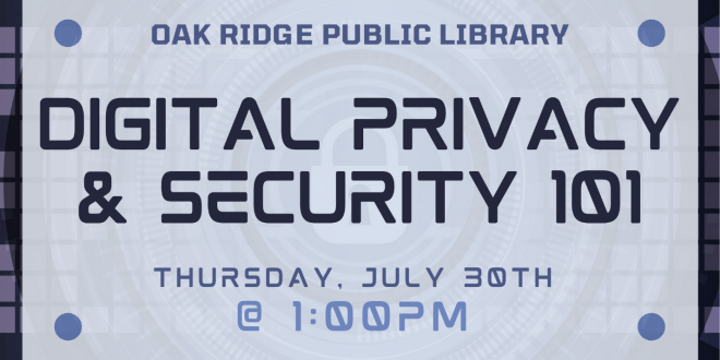 ORPL hosting webinar on Digital Privacy & Security 101 on July 30
