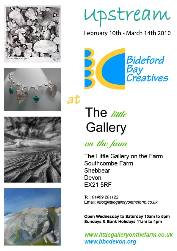 UPSTREAM – BBC Exhibition At The Little Gallery On The Farm 2010