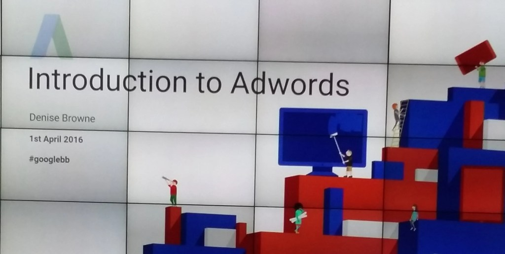 Google Breakfast Briefing AdWords April 1 2016