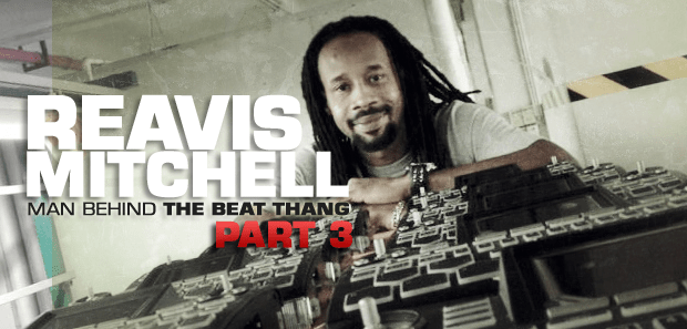 INTERVIEW with Reavis Mitchell of BKE – Makers of The Beat Thang (Part 3)