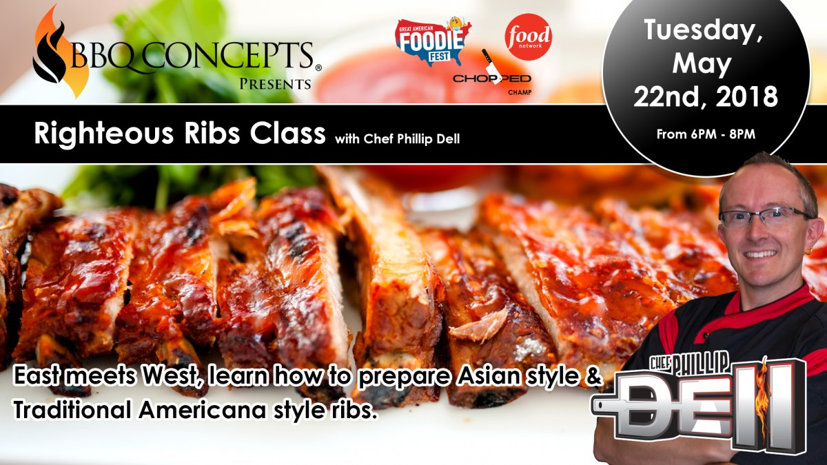 BBQ Concepts - Chef Dell Promo - Righteous Ribs Class