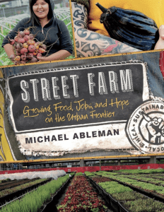 """Cover of """"Street Farm"""" by Michael Ableman"""