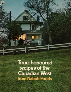 Cover- Time Hooured recipes of he Canada West - Nabob Foods