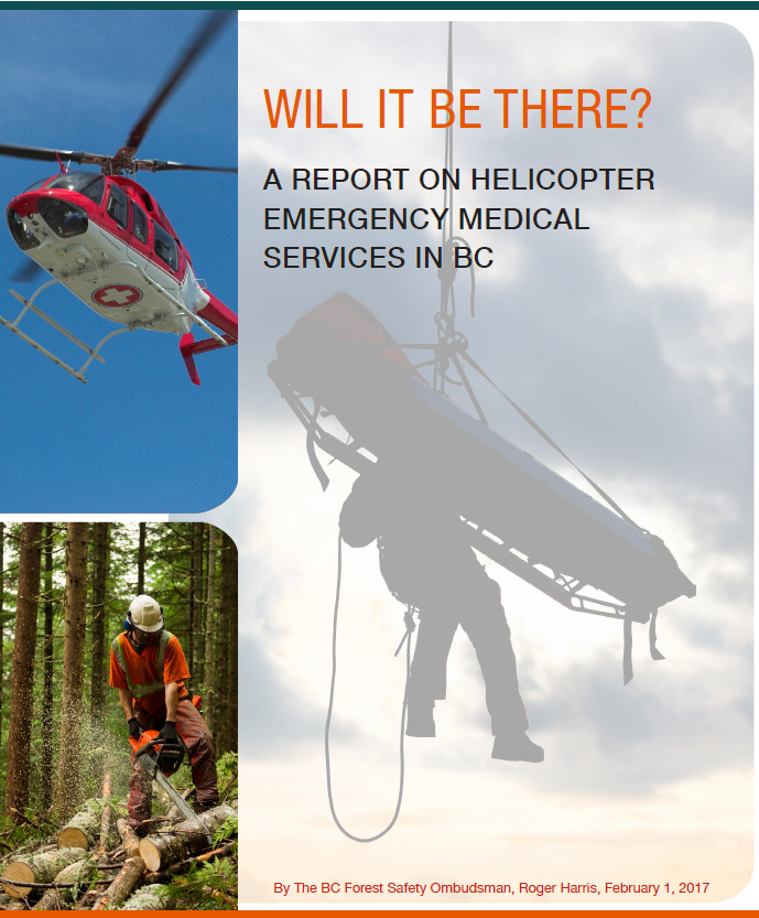 2017  BC Forest Safety Ombudsman Report on Helicopter Emergency Medical Services  BC Forest