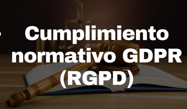 cumplimiento-normativo-gdpr-rgpd