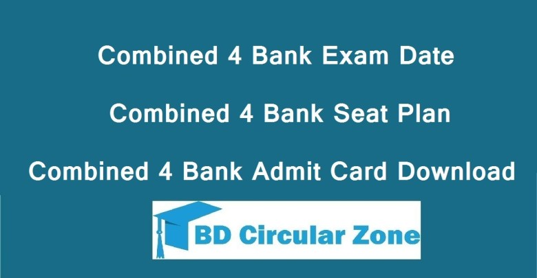 Combined 4 bank exam date, Seat Plan & Admit Card Download 2020
