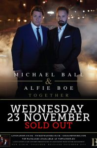 Michael Ball & Alfie Boe At The winter Gardens Blackpool 23rd November 2016