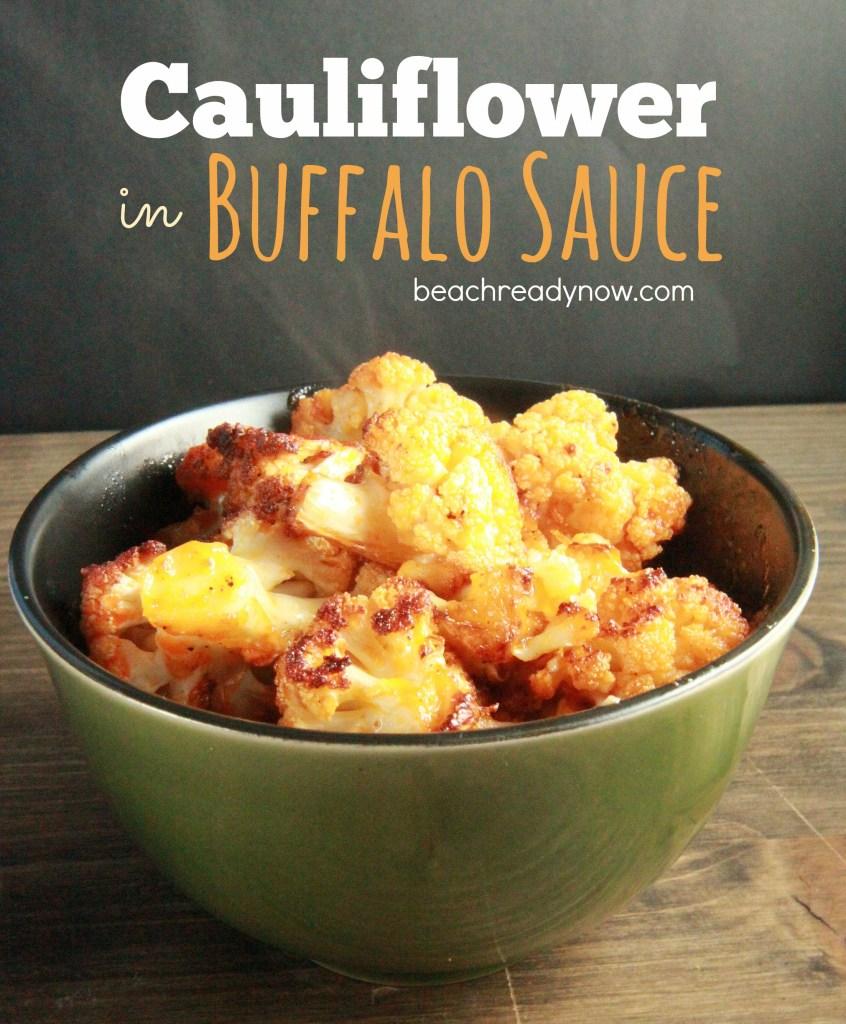 Cauliflower in Buffalo Sauce