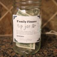 Family Fitness Tip Jar