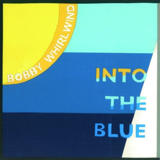 Bobby Whirlwind – Into the Blue 8.3