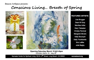 Conscious Living – Breath of Spring Art Exhibit Opens