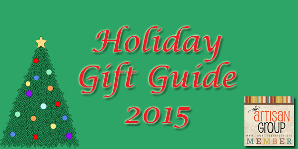 2015 Holiday Gift Guide from The Aritisan Group