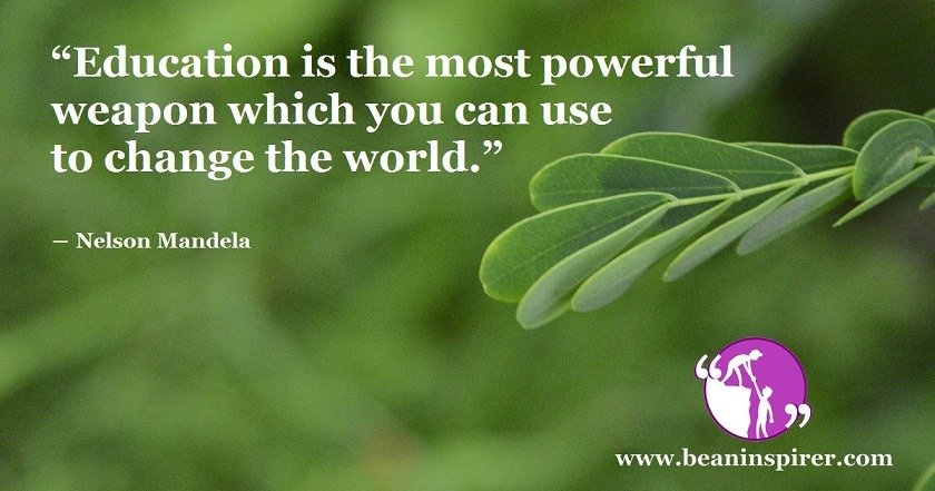 education-is-the-most-powerful-weapon-which-you-can-use-to-change-the-world-nelson-mandela-be-an-inspirer