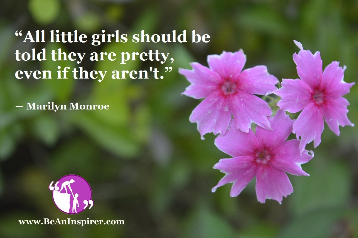 What Happens If Little Girls Are Not Told About Their Prettiness?