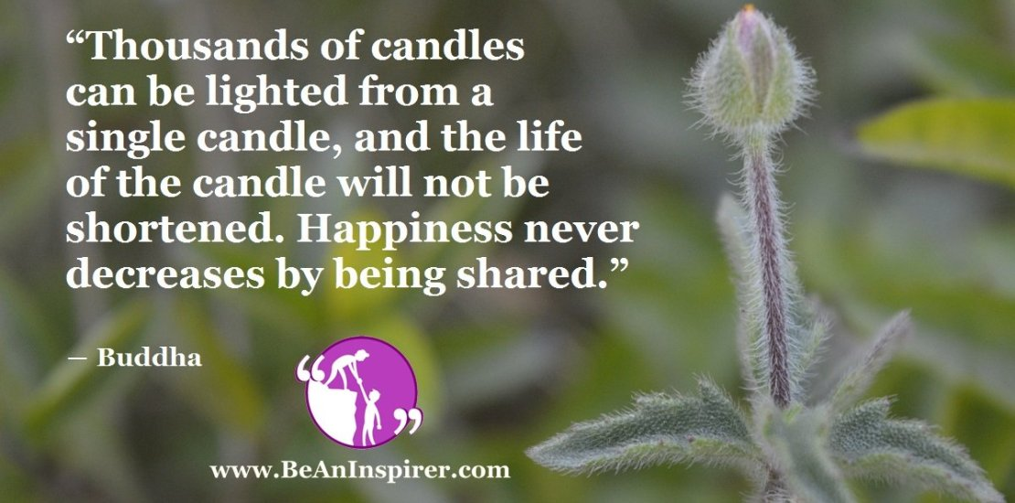 Thousands-of-candles-can-be-lighted-from-a-single-candle-and-the-life-of-the-candle-will-not-be-shortened-FI