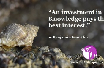 An-investment-in-knowledge-pays-the-best-interest-Benjamin-Franklin-Be-An-Inspirer-FI