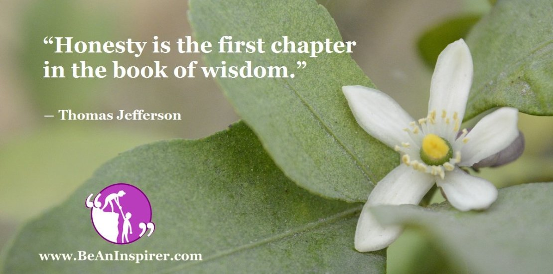 Honesty-is-the-first-chapter-in-the-book-of-wisdom-Thomas-Jefferson-Be-An-Inspirer-FI