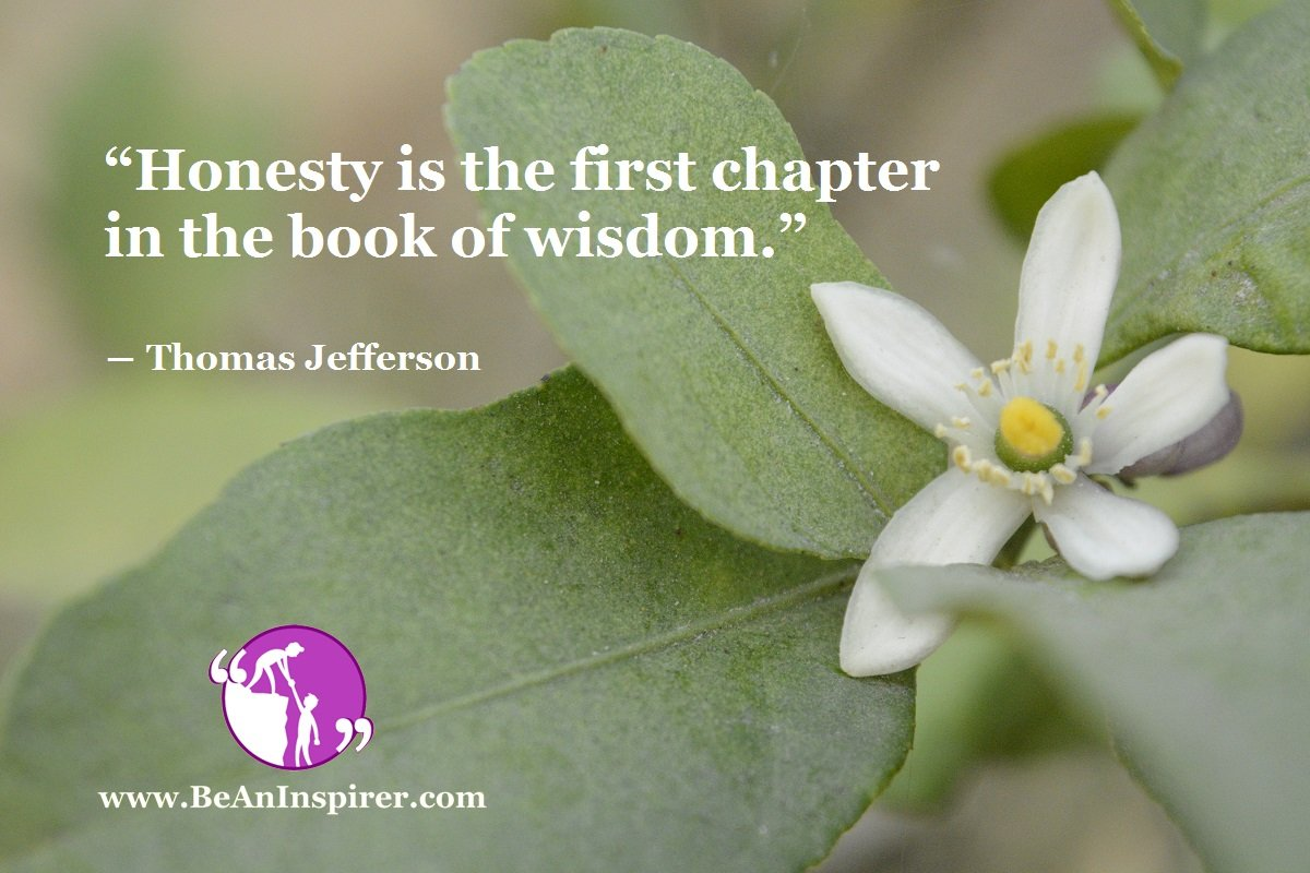 Honesty-is-the-first-chapter-in-the-book-of-wisdom-Thomas-Jefferson-Be-An-Inspirer