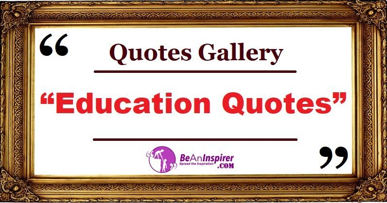 education quotes and sayings nature photographs quotes gallery