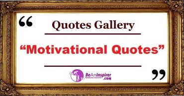 Motivational Quotes with Nature Photographs [Quotes Gallery]