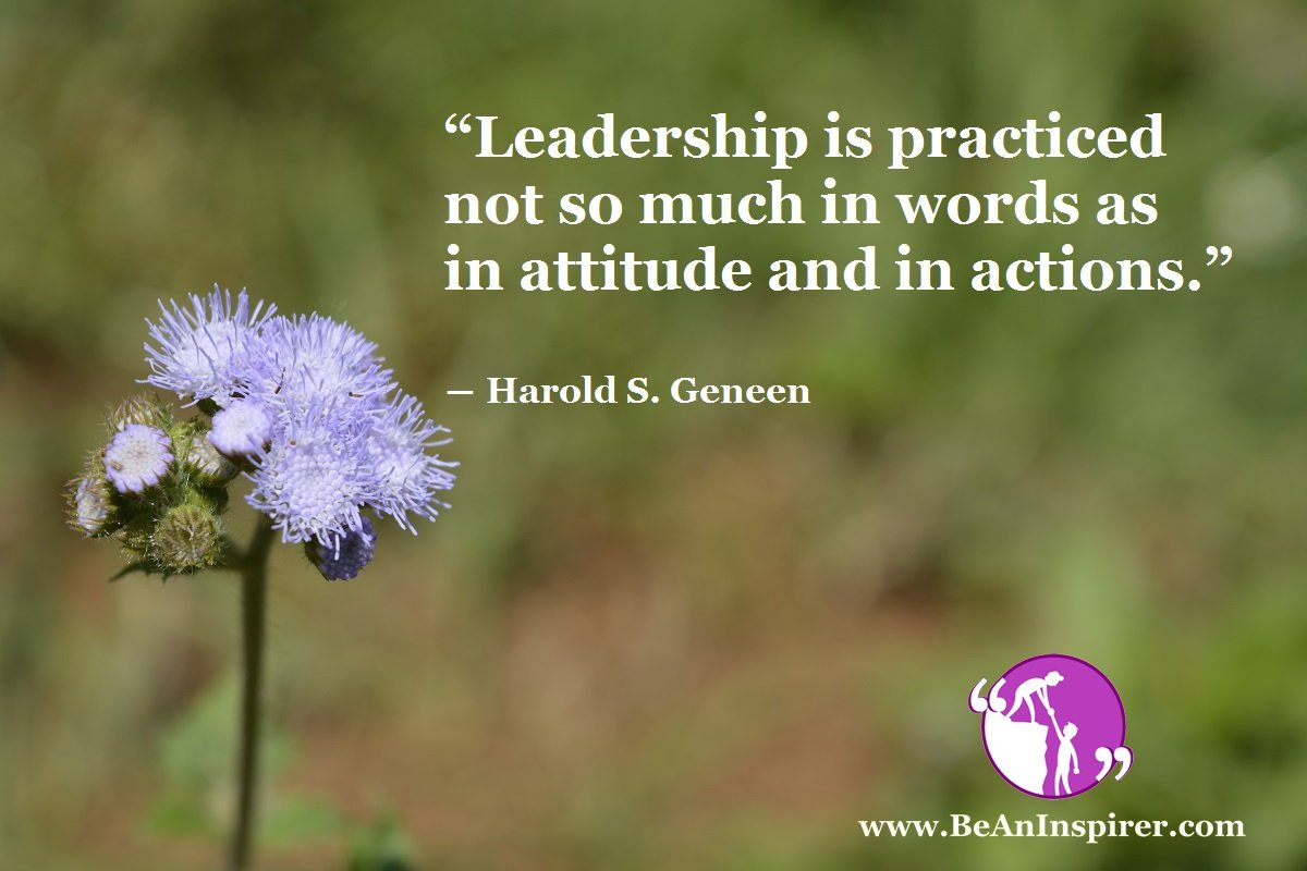 Value Of Actions Over Words – Leadership Qualities