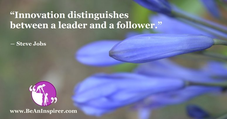 Innovation-distinguishes-between-a-leader-and-a-follower-Steve-Jobs-Leadership-Quote-Be-An-Inspirer-FI