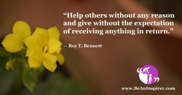 Giving Unconditional Help To Others - Random Acts Of Kindness
