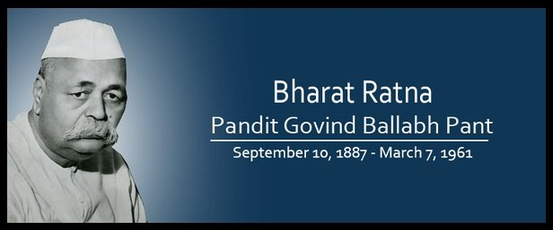 Govind Ballabh Pant – The Man with an Iron Will