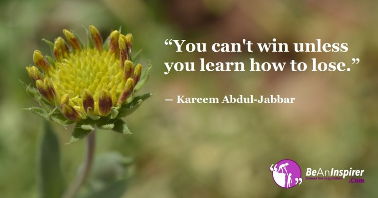 You-cant-win-unless-you-learn-how-to-lose-Kareem-Abdul-Jabbar-Be-An-Inspirer-FI