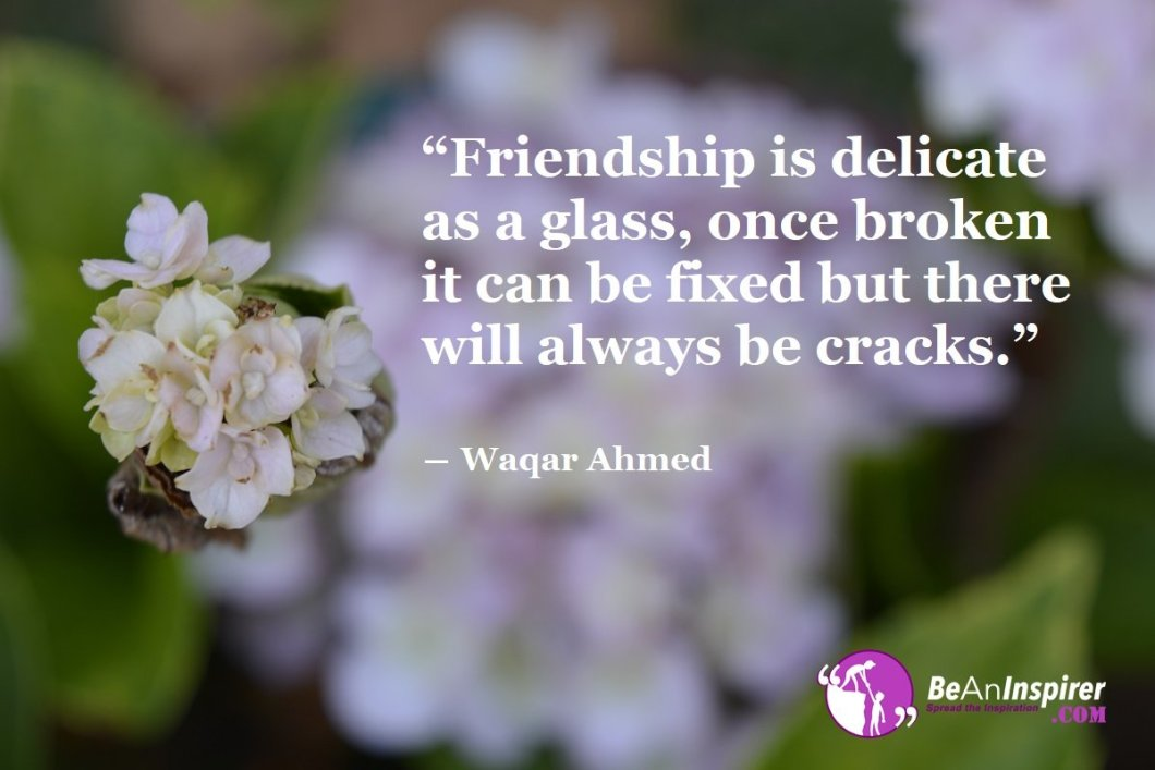 A Friend Is One Who Is Always By Your Side And Believes In Giving You Happiness; Own The Friendship Treasure You Have Received For Lifetime As Once It's Broken, It Can Never Be Mended!!