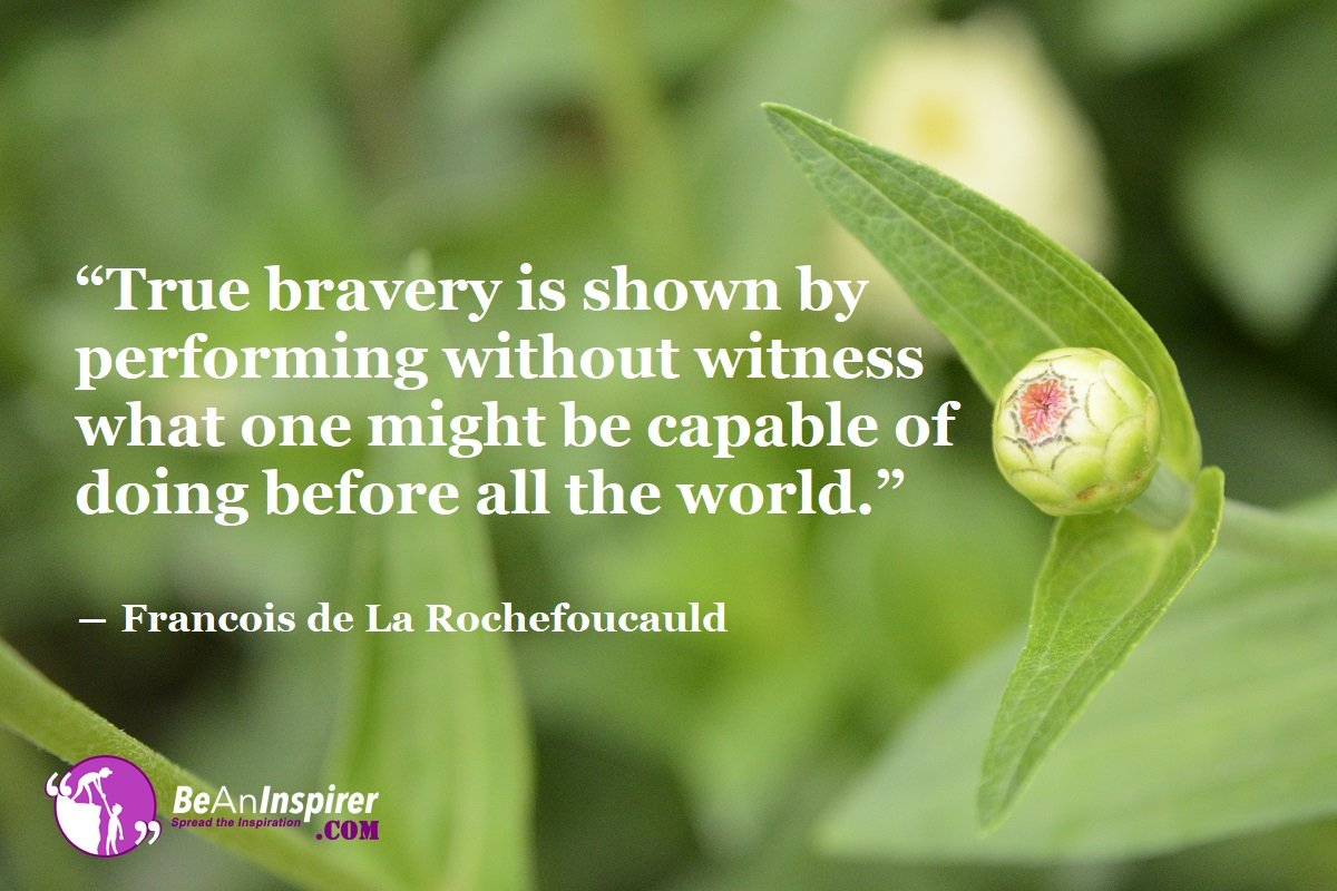 What Actually is Bravery and its Experience During the Phase of Our Life?