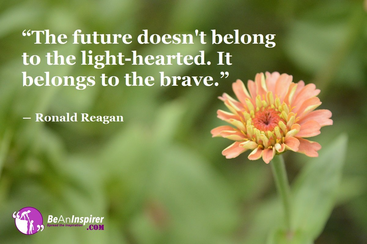 How Courage Speaks Out One's Firm Determination For The Future?